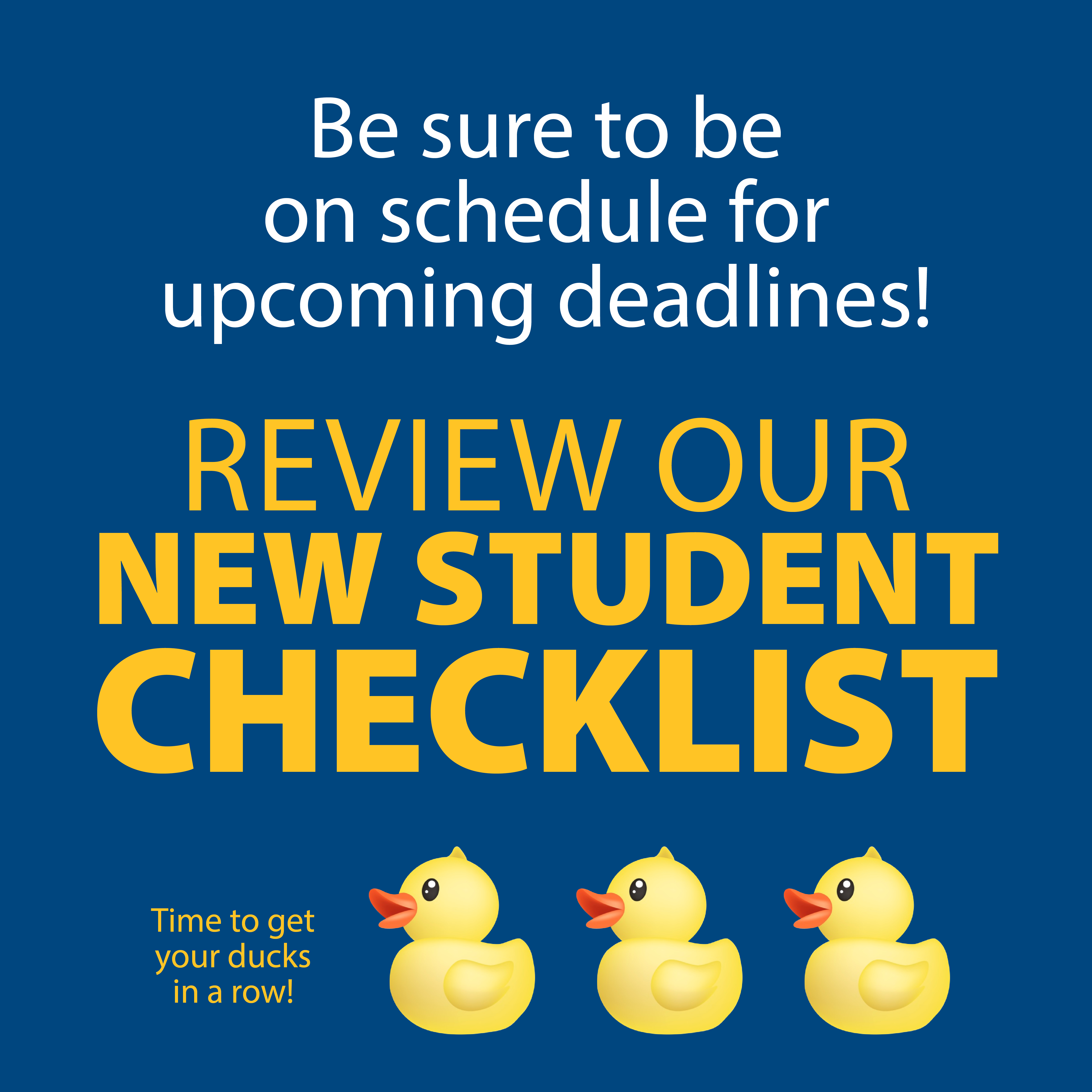 Review the New Student Checklist